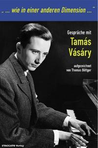 Gespräche mit dem Pianisten Tamás Vásáry